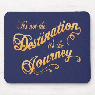 Destination Journey -txt Mouse Pad