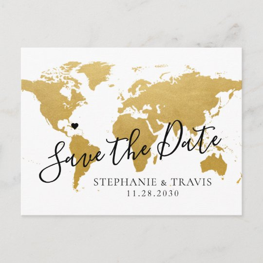 Destination Wedding Save the Date Gold Map Announcement Postcard on london's map, around the world map, quartz crystal map, true map, crazy world map, iron mining map, classic map, black map, tin deposits map, original map, metallic map, diamond map, old west map, gilgal map, iron deposits map, natural earth map, blue china map, blue ocean map, tin ore map, china bubble map,
