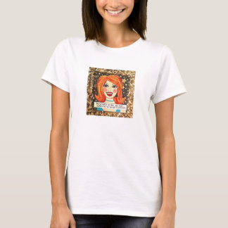 DESTINED TO BE AN OLD WOMAN WITH NO REGRETS. T-Shirt