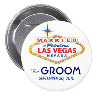 Destino de Vegas que casa el botón del NOVIO Pin Redondo De 3 Pulgadas
