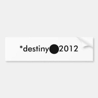 *destiny 2012 BlackcSqCircleTrans-3 Bumper Stickers