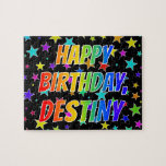 "[ Thumbnail: ""Destiny"" First Name, Fun ""Happy Birthday"" Jigsaw Puzzle ]"