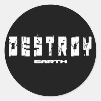 Destroy Earth Classic Round Sticker