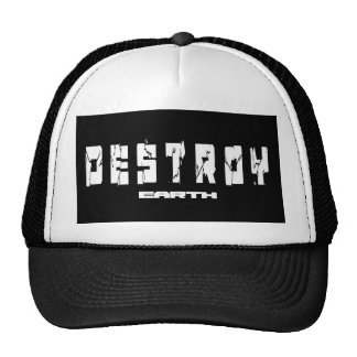 Destroy Earth Trucker Hat