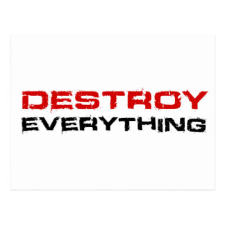 Destroy Everything Post Cards