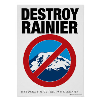Destroy Rainier Poster