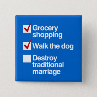 DESTROY TRADITIONAL MARRIAGE BUTTON