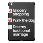 DESTROY TRADITIONAL MARRIAGE CASE FOR THE iPad MINI