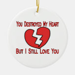 Destroyed My Heart Valentine Double-Sided Ceramic Round Christmas Ornament