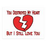 Destroyed My Heart Valentine Postcard