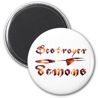 Destroyer of demons effet flamme magnet