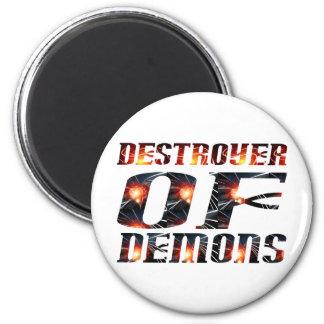 Destroyer of demons magnet
