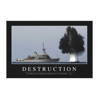 Destruction: Inspirational Quote 1 Canvas Print