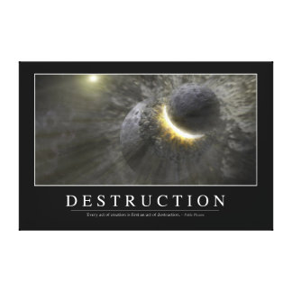 Destruction: Inspirational Quote 2 Canvas Print