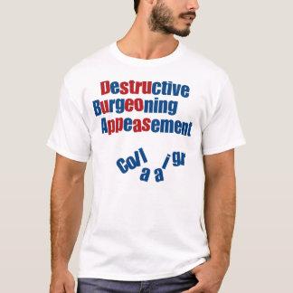 Destructive Burgeoning Appeasement T-Shirt