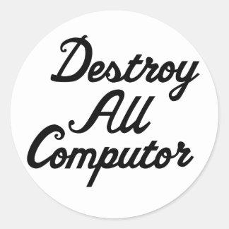 Destruya el ordenador pegatina redonda