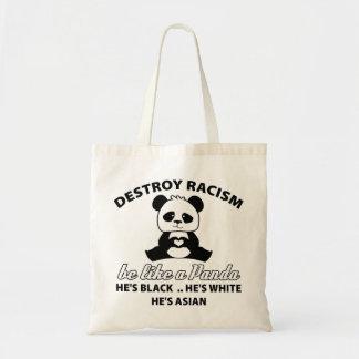 destruya racism.be como es un panda.he es black.he bolsa tela barata