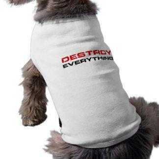 Destruya todo camiseta de perrito