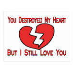 Destruyó mi corazón tarjeta postal