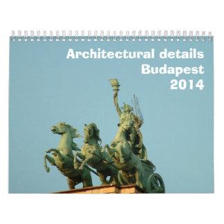 Detalles arquitectónicos - Budapest - 2014 Calendarios
