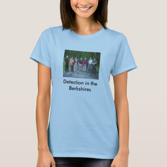 Detection in the Berkshires T-Shirt