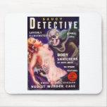 Detective descarado alfombrilla de raton