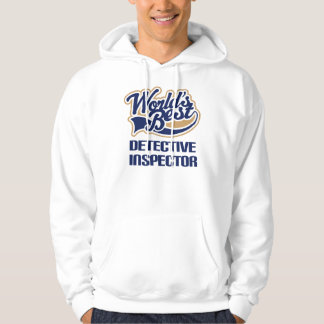 Detective Inspector Gift For (Worlds Best) Hoodie