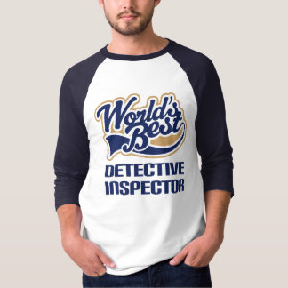 Detective Inspector Gift For (Worlds Best) T-Shirt