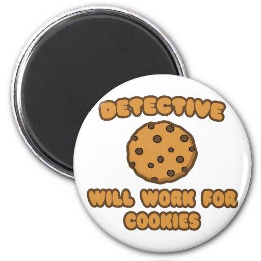 Detective. Trabajará para las galletas Imán Redondo 5 Cm