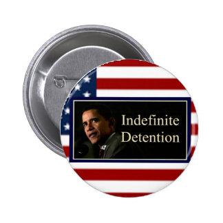 Detención indefinida - botón pin redondo de 2 pulgadas