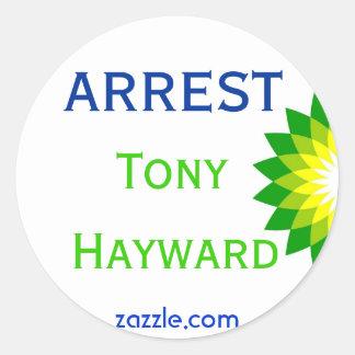 Detención Tony Hayward Pegatina Redonda