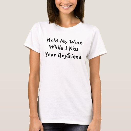 Detenga a mi novio del vino playera