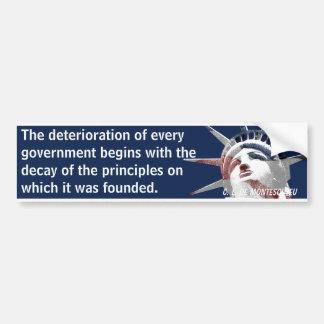 Deterioration of Government (Montesquieu) Car Bumper Sticker