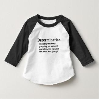 Determination Baby Shirt