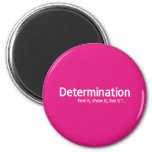 Determination - Thought Shapers™ Magnets