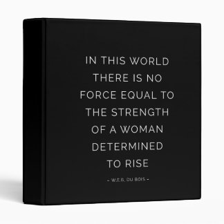 Determined Woman Inspirational Quote Black White 3 Ring Binder