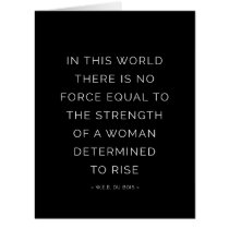 Determined Woman Inspirational Quote Black White Card