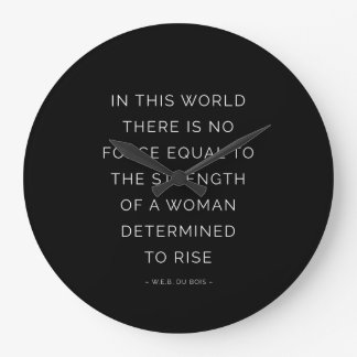 Determined Woman Inspirational Quote Black White Large Clock