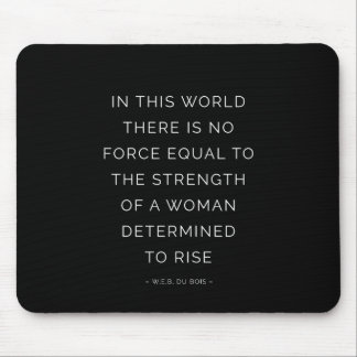Determined Woman Inspirational Quote Black White Mouse Pad