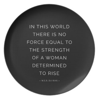Determined Woman Inspirational Quote Black White Plate