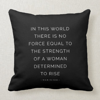 Determined Woman Inspirational Quote Black White Throw Pillow