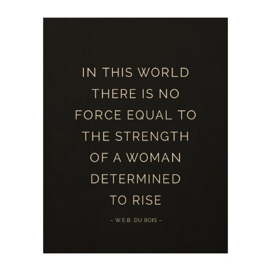 Determined Woman Inspirational Quote Black White Wood ...