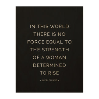 Determined Woman Inspirational Quote Black White Wood Canvas