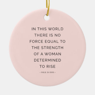 Determined Woman Inspirational Quote Pink Black Ceramic Ornament