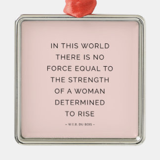 Determined Woman Inspirational Quote Pink Black Metal Ornament