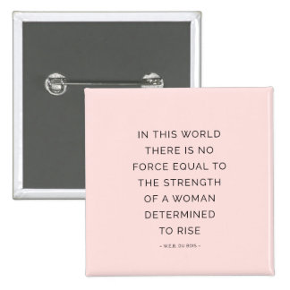 Determined Woman Inspiring Quotes Pink Black Pinback Button