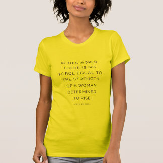 Determined Woman Motivational Quote White Black T-shirt