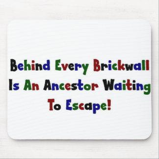 Detrás de cada Brickwall es… Alfombrilla De Ratones