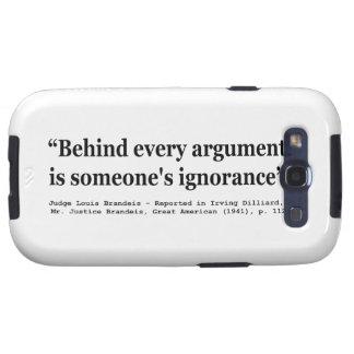 Detrás de cada discusión está alguien ignorancia samsung galaxy SIII funda