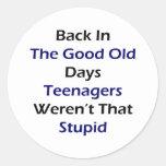 Detrás en buenos viejos días los adolescentes no pegatina redonda
